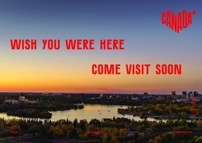 postcard saying Wish you were here. Come visit soon, Regina, Saskatchewan - Destination Canada