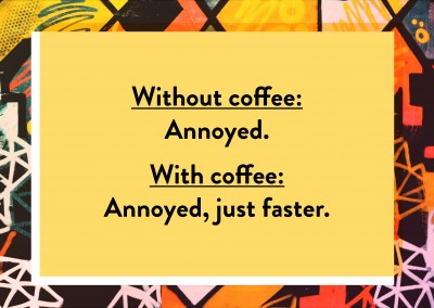 without / with coffee