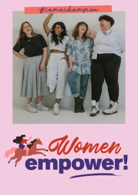 Women Empower! - #iamachampion