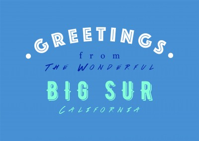 Greetings from the wonderful Big Sur
