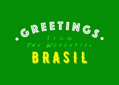 Greetings from the wonderful Brasil