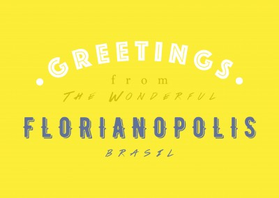 Greetings from the wonderful Florianopolis