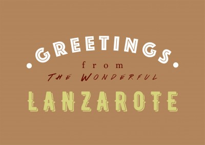 Greetings from the Wonderful Lanzarote