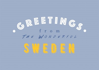 Greetings from the wonderful Sweden
