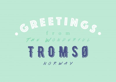 Greetings from the wonderful Tromso