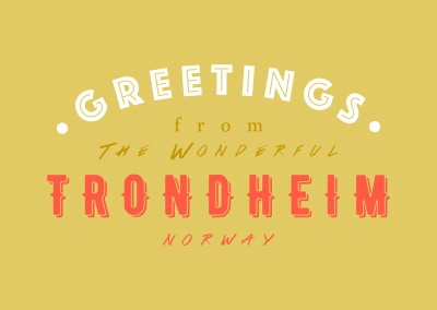 Greetings from the wonderful Trondheim