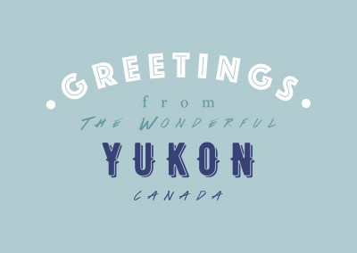 Greetings from the wonderful Yukon