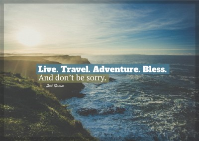 postcard saying Live. Travel. Adventure. Bless. And don't be sorry