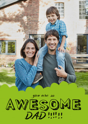 template with green background saying you are so awesome dad